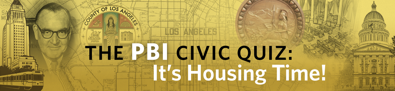 , PBI Quiz: It's Housing Time!
