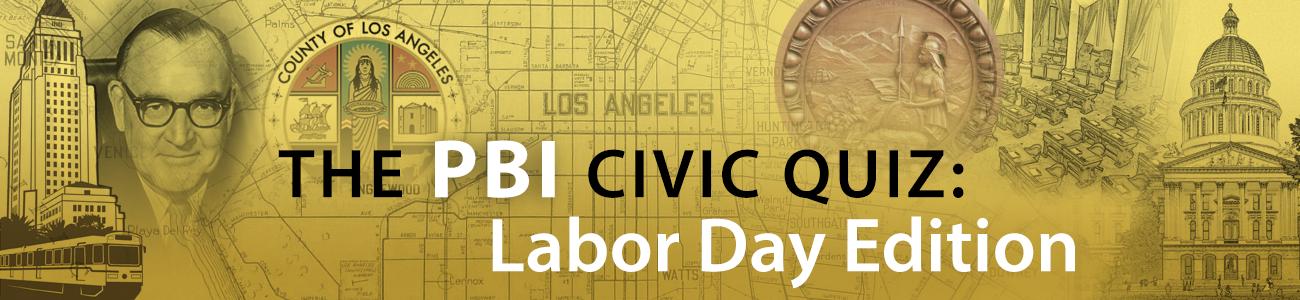 , PBI Quiz: Labor Day Edition