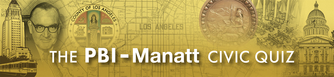 , PBI-Manatt Quiz: LA County District Attorney Edition