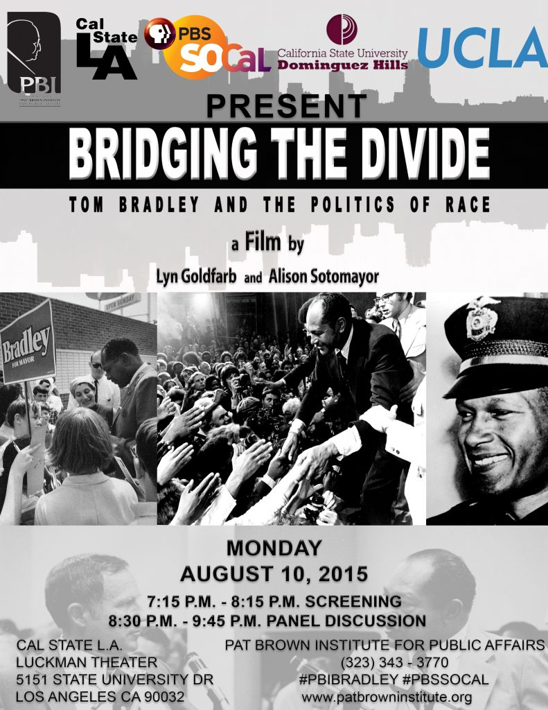 2015 Bridging the Divide: Tom Bradley and The Politics of Race