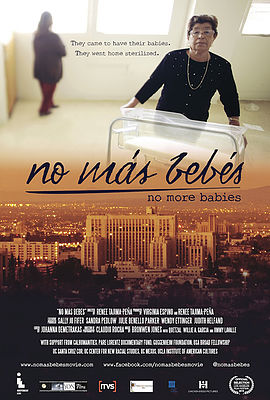 "2016 Documentary Film Screening: ""No Mas Bebes"""