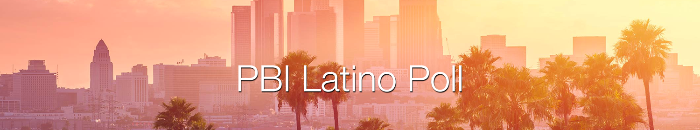 , The PBI Latino Poll