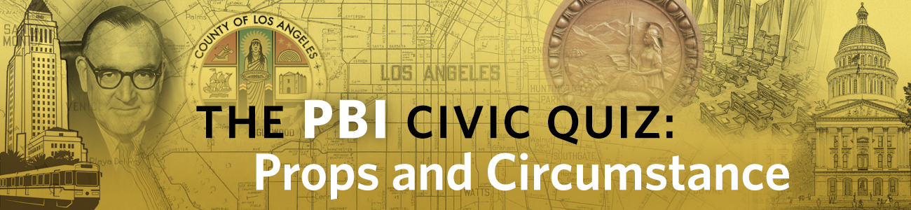 , PBI Quiz: Civic U – Props and Circumstance