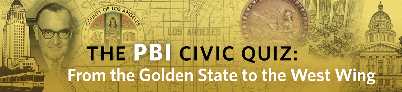 , PBI Quiz: From the Golden State to the West Wing